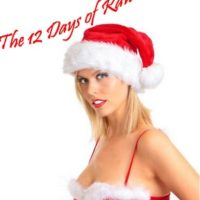 The 12 Days of Raw and Sexy