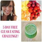 5 Day FREE Clean Eating Challenge!